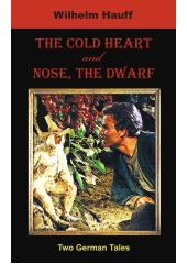 The Cold Heart, Nose, the Dwarf (Two German Tales) Mondial