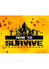 How to Survive (PC)